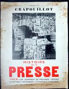 LE CRAPOUILLOT HISTOIRE DE LA PRESSE 1934 NUMERO ENTIEREMENT CONSACRE AUX JOURNAUX REVUES ET JOURNALISTES - Books, Magazines, Comics