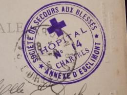 Beau Cachet Croix Rouge Societe De Secours Aux Blesses Hopital 14 Chartres Annexe D Esclimont + Cachet Gallardon 1915 - Marcophilie (Lettres)