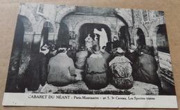 Cabaret Du Néant - Paris Montmartre - 3eme Caveau - Les Spectres Tristres - Distrito: 18