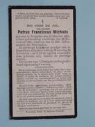 DP Petrus Franciscus MICHIELS ( ) Tremeloo 12 Okt 1905 - 20 Nov 1921 ( Zie Foto´s ) !