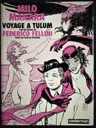 Milo Manara - Voyage à Tulum - Sur Un Projet De Federico Fellini - Casterman - ( E.O - Manara