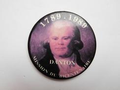 Badge ( No Pin's ) , Danton , Révolution Française - Celebrities