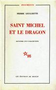 SAINT MICHEL ET LE DRAGON SOUVENIRS PARACHUTISTE ALGERIE 1954 RECIT GUERRE - Boeken
