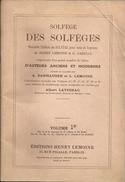 Solfege Des Solfeges: Nouvelle Edition Du Solfege Pour Voix De Soprano Grand Nombre De Leçons Volume 1D - Folk Music