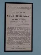 DP Emma De ROISSART ( Eduard Demets ) Ronse 12 Juni 1848 - 7 Oogst 1918 ( Zie Foto´s ) !