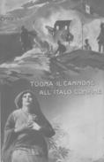 VENDO N.1 CARTOLINA MILITARE-TUONA IL CANNONE ALL'ITALO CONFINE,FORMATO PICCOLO VIAGGIATA NEL 1915 CON FRANCOBOLLO - Guerra 1914-18