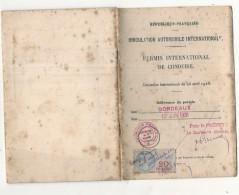 Permis Internationnal De Conduire 1926 + Certificat International Carte Grise Pour Automobiles +  2  PASSAVANT + - Voitures