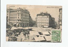 TRIESTE PIAZZA CARLO GOLDONI  (MERCATO) 3752 - Trieste