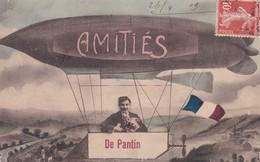 Carte 1908 AMITIES DE PANTIN (DIRIGEABLE SOUVENIR DE) - Pantin