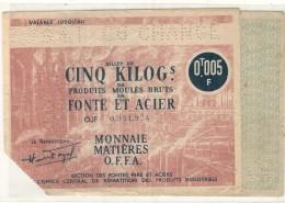 Acier Ordinaire - Monaie Matieres O.F.F.A - 1941 - 0,005 T  -produits Siderurgiques - Rare - 1939-45