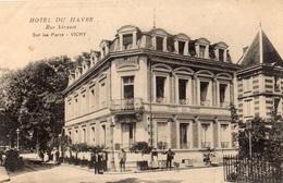 "VICHY RUE STRAUSS SUR LES PARCS ""HOTEL DU HAVRE"" - Vichy"