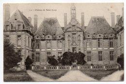SAINT LOUP--Chateau De St Loup--n° 110 éd Alix...pas Très Courante......à Saisir - Saint Loup Lamaire