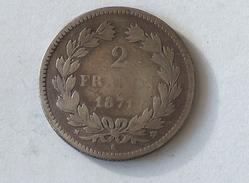 FRANCE 2 Francs 1871 K  - Silver, Argent Franc - France