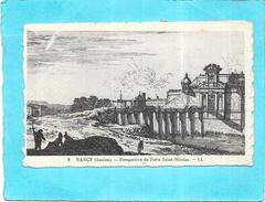 DEPT 54 - NANCY Ancien - Perspective De Porte Saint Nicolas  - ENCH - - Nancy