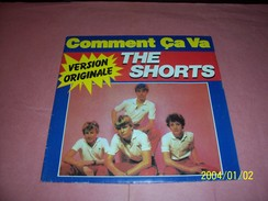 THE SHORTS  ° COMMENT CA VA - Collections Complètes