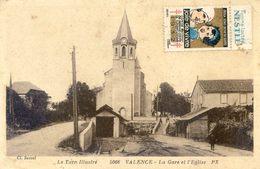 Valence -  La Gare Et L'église - Timbre Contre Tuberculose 1932 - Pub Nestlé - Valence D'Albigeois