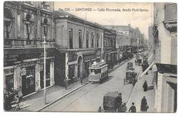 Chile - SANTIAGO - Calle Ahumada, Desde Huérfanos - Gallardo Hnos. Santiago No. 109 - Chile