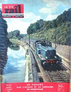 Revue La Vie Du Rail N° 616 (13 Octobre 1957): En Passant Par L'Alsace Et La Lorraine En Monophasé - Trains