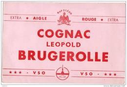 Buvard : Cognac Léopold Brugerolle - Extra Aigle Rouge Napoléon - VSO - Liqueur & Bière