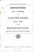 LIVRET INSTRUCTIONS POUR LE MONTAGE DE L'AVANT-TRAIN TYPE UB POUR MOISSONNEUSES-LIEUSES 1932 MARQUE CHI - Machines