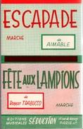 """COLLECTION MUSIQUE - PARTITION ACCORDEON """"escapade"""" AIMABLE - """"FETE AUX LAMPIONS"""" Robert TRABUCCO - Non Classés"""