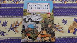 Soldats De La Liberté ,histoire Des Militaires Des  Troupes De Marine : Tome 3  1931/1995 - Editions Originales (langue Française)