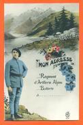 "CPA Militaria "" Mon Adresse - Regiment D'artillerie Alpine "" Chasseur Alpin - FJC 18 - Reggimenti"