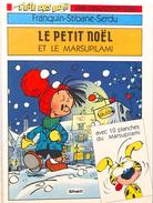Le Petit Noël Et Le Marsupilami, Par André Franquin, Stibane Et Serdu - Marsu Production 1994 - Marsupilami