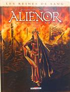 Les Reines De Sang - Alienor, La Légende Noire, Volume 1 - Delalande, Mogavino, Gomez - Edition Delcourt 2015 - Livres, BD, Revues