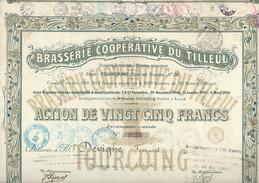 Action De 25 Frs BRASSERIE DU TILLEUL / TOURCOING 1910 (tirage 4000) - Industrie
