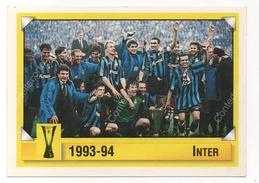 CALCIATORI PANINI - CALCIO COPPE ANNO 1997 / 1998 - INTER (FORMAZIONE 1993-94) FIGURINA Numero 91 - Panini