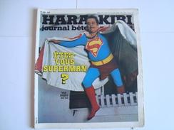 HARA KIRI  (Journal Pour Adultes) Êtes Vous Superman ? N° 210 Mars 1979 ( Reiser, Wolinski,Hugot) - Humor