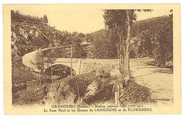 Cpa Grandrieu - Station Estivale - Le Pont Neuf Et Les Routes De Langogne Et De Floransac - Gandrieux Saint Amans