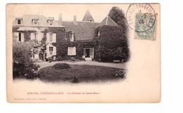 58 Corvol L' Orgueilleux Cpa Peu Fréquente Avec Cachet Oblitération Corvol 1906 Le Chateau De Saint Marc - Otros Municipios