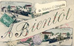 Valence D'Albigeois - Fantaisie - A Bientot - Scenes De Départ Et De Retour En Train - Valence D'Albigeois
