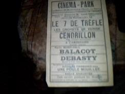Vieux Papier Tract Affichette Cinema Park  Le Rancy Spectacle Films  Le 7 De Trefle Cendrillon ... Annee ?? - Théatre & Déguisements