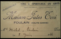 FOULAIN 52 Haute Marne Maison Jules TOSI Marchand De Vin 1936 La Facture Est Abîmée Sur Le Côté Droit (voir Photo) Port - Autres Communes