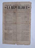 La Republique Journal Fonde Le 24 Fev 1848 3eme Jour De La Revolution Parution  Samedi 1er Juillet 1848 - 1800 - 1849