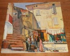 Camoin Et Saint Tropez. 1991. - Art