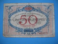 Bon / Billet Chambre De Commerce De Roanne De Cinquante Centimes N°  049 277 Délibération Du 18 Juin 1917 - Chambre De Commerce