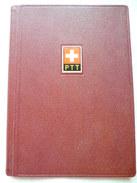 PTT - Avec Les Compliments De La Direction Générale Des Postes,télégraphes Et Téléphones Suisses - Voir Scans - Carnets