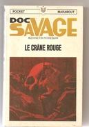 Science Fiction DOC SAVAGE Le Crâne Rouge N°17/84 Par KENNETH ROBESON POCKET MARABOUT De 1970 - Marabout SF