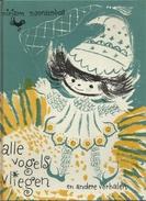 ALLE VOGELS VLIEGEN EN ANDERE VERHALEN - MIRJAM NOORDENBOS - Uitgeverij REINALDA DOORN - Books, Magazines, Comics