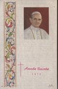 Image Religieuse Le Pape Paul VI Année Sainte 1975 Prière Pour L'Année Sainte - Religion & Esotericism
