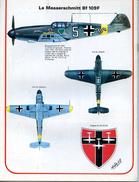 Modélisme AERONAUTIQUE MILITAIRE LE MESSERSCHMITT BF 109 F - Autres Collections