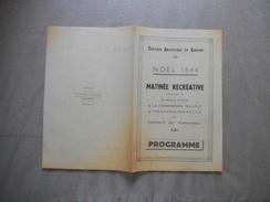 NOËL 1944 TEXTILES ARTIFICIELS DE GAUCHY MATINEE RECREATIVE OFFERTE PAR LA DIRECTION & LA COMMISSION SOCIALE & PROFESSIO - Programmes