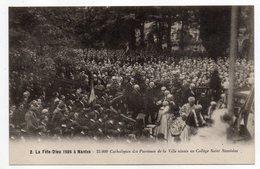 NANTES--La Fête-Dieu 1926- 25000 Catholiques Collège St Stanislas (très Animée) N° 2 éd Nozais - Nantes