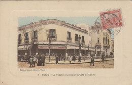 TUNIS    LE TEATRE MUNICIPAL  ET CAFE DU CASINO - Tunesië