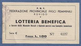 """FEDERAZIONE FASCI FEMMINILI ROVIGO """"  LOTTERIA BENEFICA""""  A FAVORE MASSAIE RURALI N° 4127 IN OTTIMO STATO - Billetes De Lotería"""