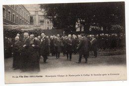 NANTES--La Fête-Dieu 1926- Mgr L'Evêque De Nantes Quitte Le Collège St Stan.après Cérémonie (très Animée)n° 10 éd Nozais - Nantes